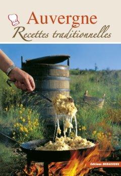 Livres Couvertures de Auvergne, Recettes Traditionnelles - 100 recettes authentiques