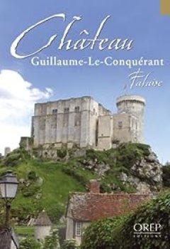 Château Guillaume Le Conquérant Falaise