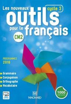 Livres Couvertures de Les nouveaux outils pour le français CM2 (Cycle 3) : Manuel de l'élève