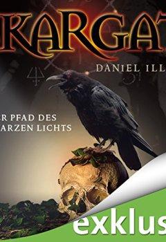 Abdeckungen Skargat: Der Pfad des schwarzen Lichts (Skargat 1)