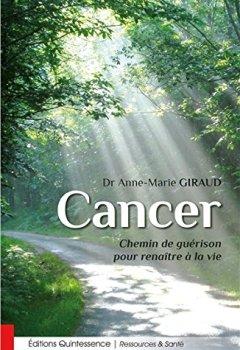 Livres Couvertures de Cancer - Chemin de guérison pour renaître à la vie