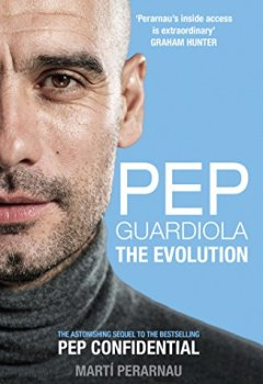 Buchdeckel von Pep Guardiola: The Evolution