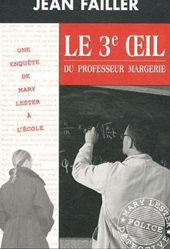 Livres Couvertures de Le troisième oeil du professeur Margerie