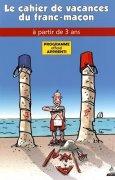 Livres Couvertures de APPRENTI :Les cahiers de vacances du franc-maçon