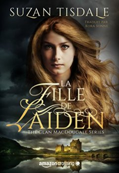 Livres Couvertures de La Fille de Laiden (The Clan MacDougall Series t. 1)