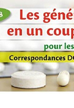 Livres Couvertures de Les génériques en un coup d'oeil pour les infirmiers: Correspondance DCI-Princeps