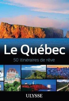 Livres Couvertures de Le Québec - 50 itinéraires de rêve