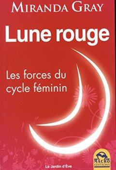 Livres Couvertures de Lune rouge: Les forces du cycle féminin