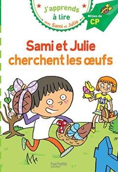 Livres Couvertures de Sami et Julie CP Niveau 2 Sami et Julie cherchent les oeufs
