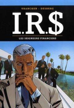 Livres Couvertures de I.R.$ - tome 19 - Les Seigneurs financiers