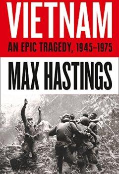 Livres Couvertures de Vietnam: An Epic Tragedy: 1945-1975