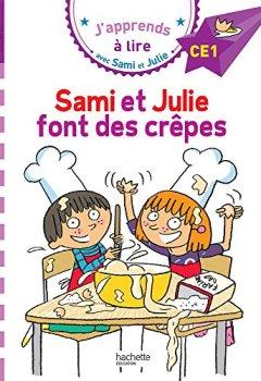 Livres Couvertures de Sami et Julie CE1 : Sami et Julie font des crêpes