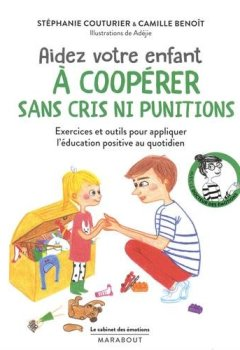 Livres Couvertures de Le cabinet des émotions aider votre enfant à coopérer