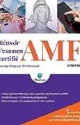 Réussir l'examen certifié AMF 5e édition