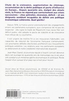 Livres Couvertures de Le gâchis français : histoire de quarante ans de mensonges économiques