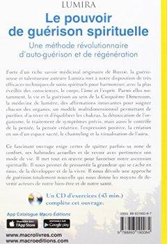 Livres Couvertures de Le pouvoir de guérison spirituelle: Une méthode révolutionnaire d'autoguérison et de régénération. Un CD d'exercices (43 min.) complète cet ouvrage.