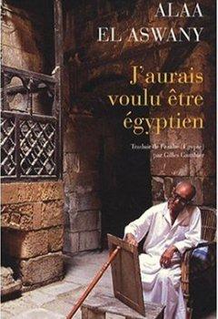 Livres Couvertures de J'aurais voulu être égyptien