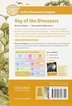 Livres Couvertures de Oxford Read and Imagine: Level 5: Day of the Dinosaurs Audio Pack
