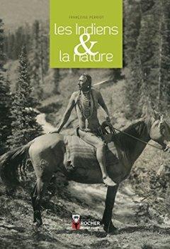 Livres Couvertures de Les Indiens et la nature