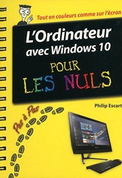 Livres Couvertures de L'Ordinateur avec Windows 10 pas à pas pour les Nuls
