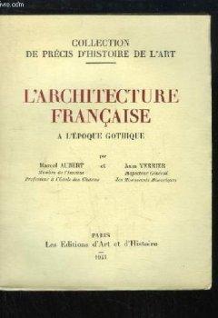 Livres Couvertures de L'architecture française à l'époque gothique