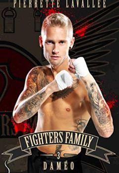 Livres Couvertures de Daméo: Fighters family, T3
