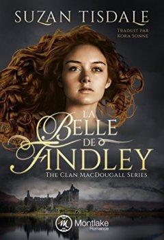 Livres Couvertures de La Belle de Findley (The Clan MacDougall Series t. 2)