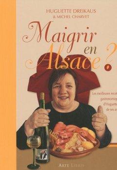 Livres Couvertures de Maigrir en Alsace ?