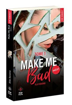 Livres Couvertures de Make me bad - tome 1