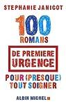 100 Romans de première urgence pour (presque) tout soigner
