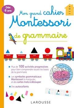 Livres Couvertures de Mon grand cahier Montessori de grammaire