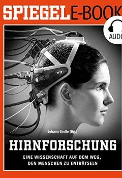 Buchdeckel von Hirnforschung: Eine Wissenschaft auf dem Weg, den Menschen zu enträtseln