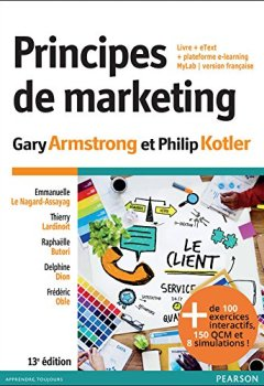 Livres Couvertures de Principes de marketing 13e édition : Livre + eText + plateforme e-learning MyLab | version Française