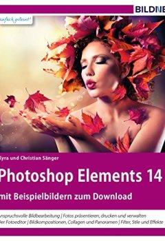 Buchdeckel von Photoshop Elements 14: Das komplette Praxisbuch!
