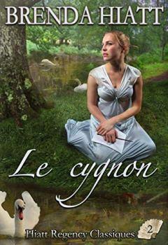 Livres Couvertures de Le Cygnon (Hiatt Regency Classiques t. 2)