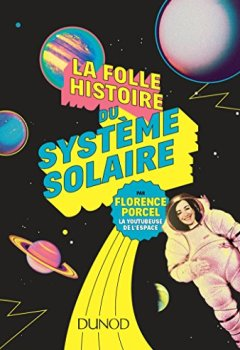 Livres Couvertures de La folle histoire du système solaire