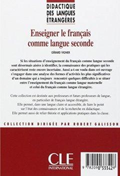 Enseigner le français comme langue seconde - Didactique des langues étrangères - Livre de Indie Author