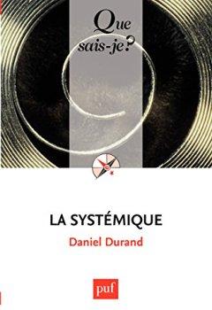 Livres Couvertures de La systémique: « Que sais-je ? » n° 1795