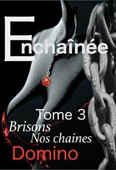 Livres Couvertures de Enchainée: Brisons nos chaines