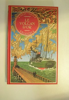 Livres Couvertures de LE VOLCAN D'OR ed. Atlas illustr