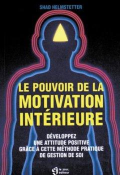 Livres Couvertures de Le pouvoir de la motivation intérieure