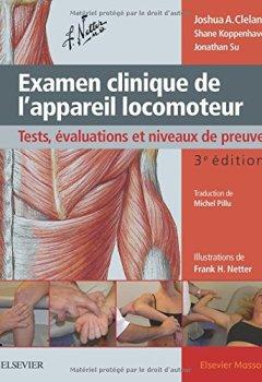 Livres Couvertures de Examen clinique de l'appareil locomoteur: Tests, évaluations et niveaux de preuve