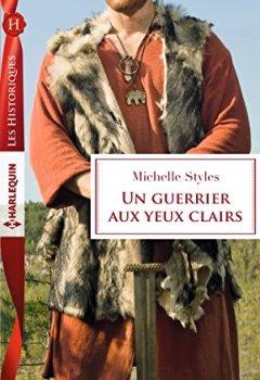 Livres Couvertures de Un guerrier aux yeux clairs (Les Historiques)
