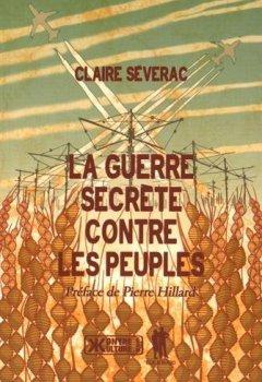 Livres Couvertures de La guerre secrète contre les peuples