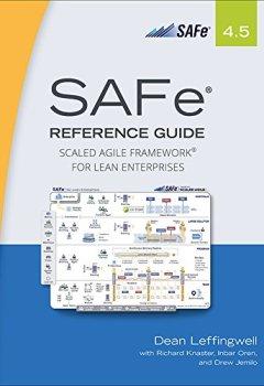 Livres Couvertures de SAFe 4.5 Reference Guide: Scaled Agile Framework for Lean Enterprises (English Edition)