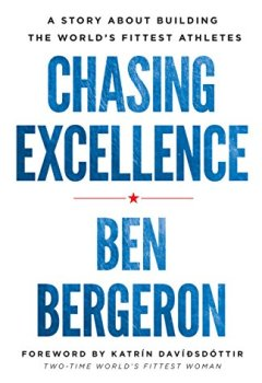 Livres Couvertures de Chasing Excellence: A Story About Building the World's Fittest Athletes (English Edition)