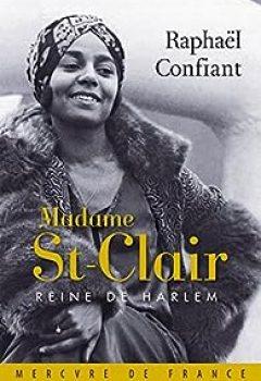 Madame St Clair, Reine De Harlem