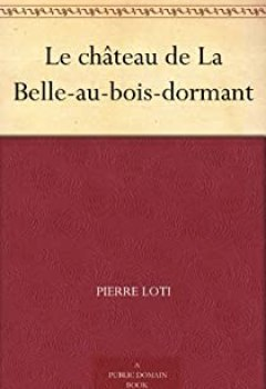 Livres Couvertures de Le château de la Belle au bois dormant