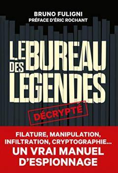 Livres Couvertures de Le Bureau des légendes décrypté