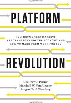 Livres Couvertures de Platform Revolution: How Networked Markets Are Transforming the Economy - and How to Make Them Work for You